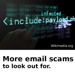 Look out for these email scams.